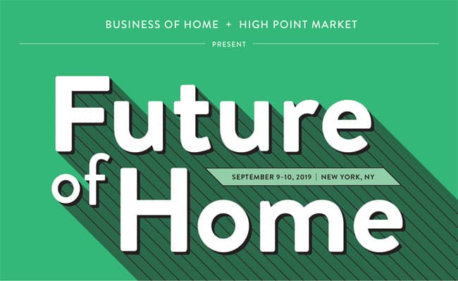 Future of Home Conference to Address the Forces of Change Sweeping the Home Industry